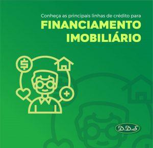 CONHEÇA AS PRINCIPAIS LINHAS DE CRÉDITO PARA FINANCIAMENTO DE IMÓVEIS